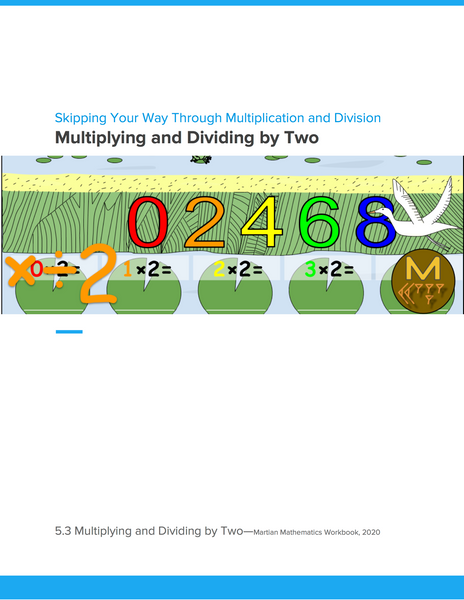 Multiplying and Dividing by Two