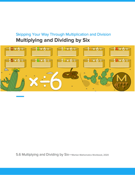 Multiplying and Dividing by Six