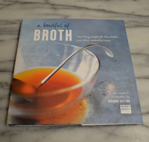A Bowlful of Broth, Featuring Miranda Ballard
