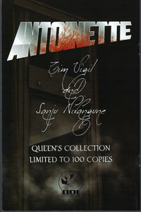 Antoinette #1 Tim Vigil's Variant Limited to 100 Signed by Ryan Kincaid NM