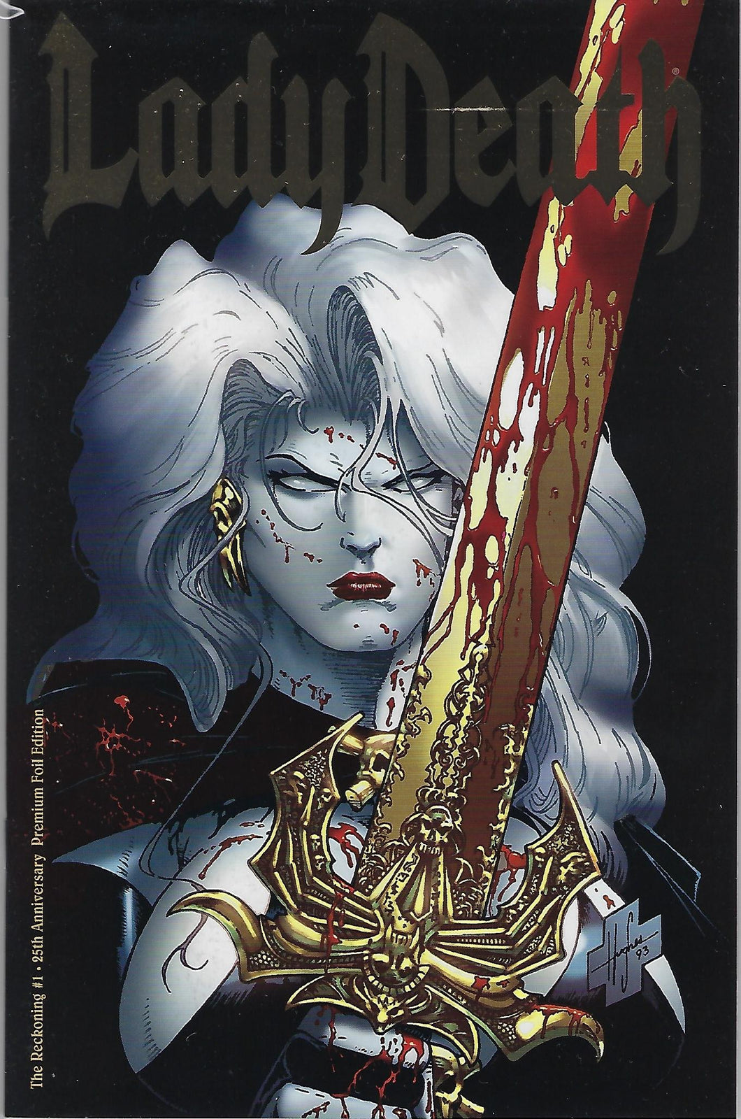 Lady Death : The Reckoning #1 !! 25th Anniversary Premium Foil Edition !!  NM
