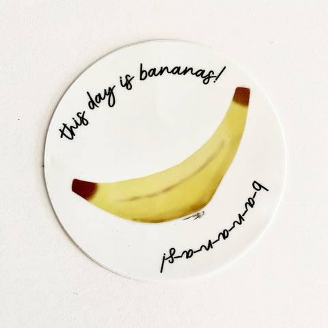 This Day Is Bananas! B-A-N-A-N-A-S