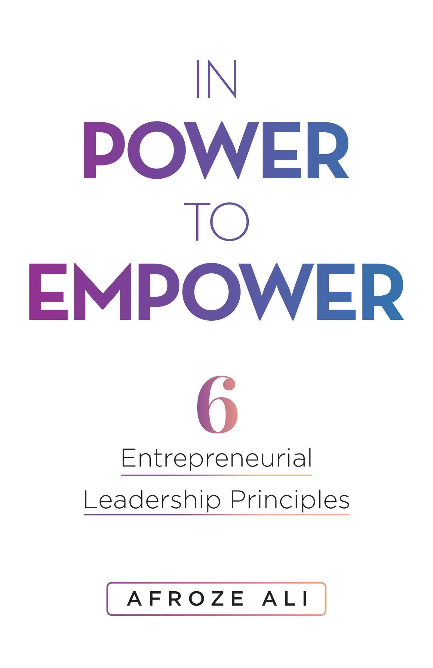 Signed Copy of In Power To Empower