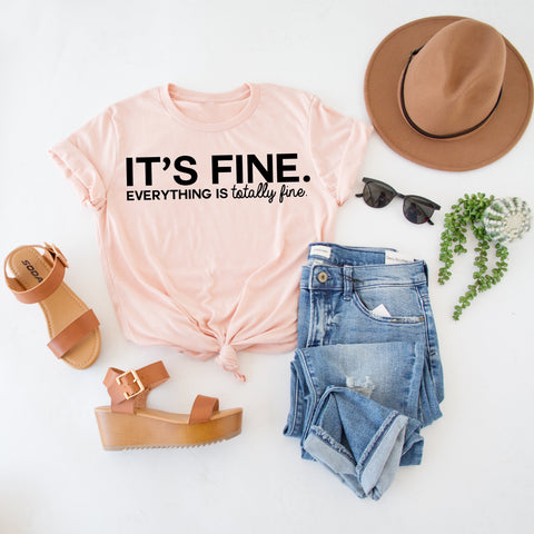 IT'S FINE ... GRAPHIC TEE | HEATHER PEACH
