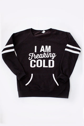 FREAKING COLD SWEATSHIRT | BLACK