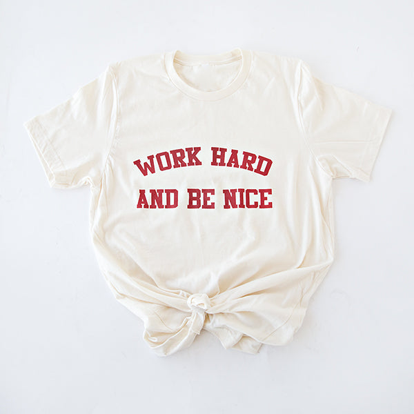 WORK HARD BE NICE GRAPHIC TEE | OATMEAL