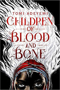 The children of blood and bone by Tomi Adeyemi review by Carolynn