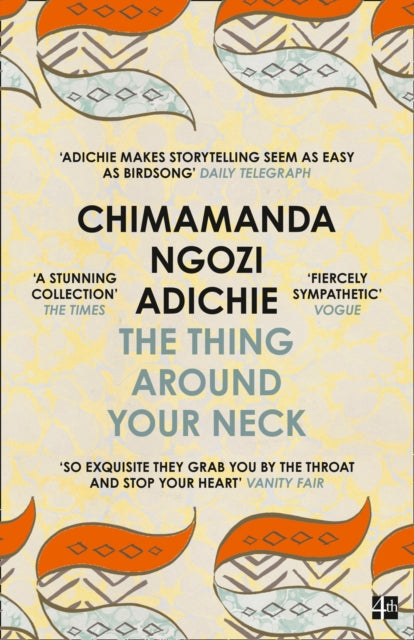 The thing around your neck by Chimamanda Ngozi Review by Val