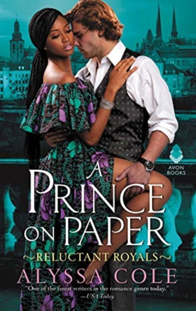 A Prince on Paper : Reluctant Royals by Alyssa Cole