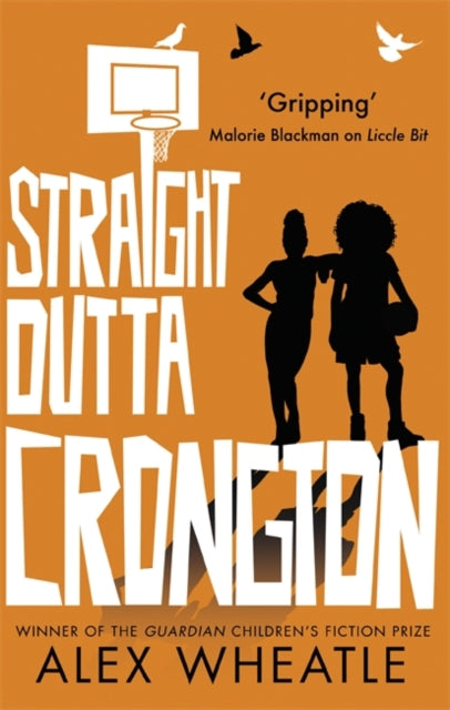Straight Outta Crongton by Alex Wheatle