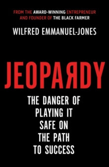 Jeopardy  by Wilfred Emmanuel-Jones
