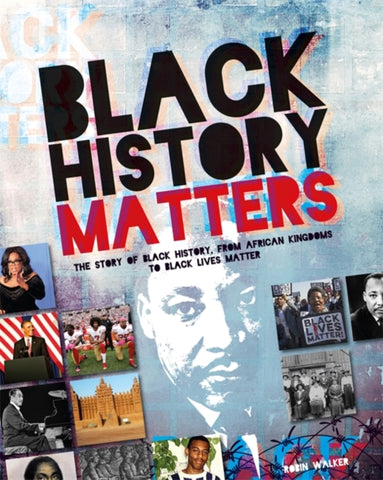 Black History Matters by Robin Walker