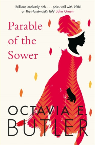 Parable of the Sower : A powerful tale of a dark and dystopian future by Octavia E. Butler