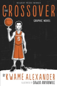 The Crossover by Kwame Alexander: Graphic Novel