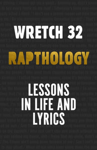 Rapthology : Lessons in Life and Lyrics by Jermaine Scott a.k.a.Wretch 32