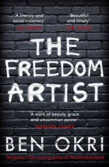 The Freedom Artist by Ben Okri