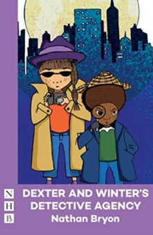 Dexter and Winter's Detective Agency by Nathan Bryon