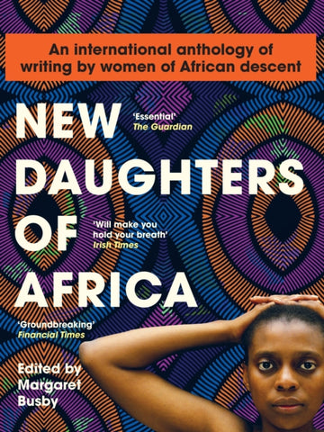 New Daughters of Africa by Margaret Busby