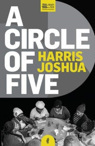 A Circle of Five by Harris Joshua