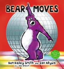 Bear Moves by Ben Bailey Smith