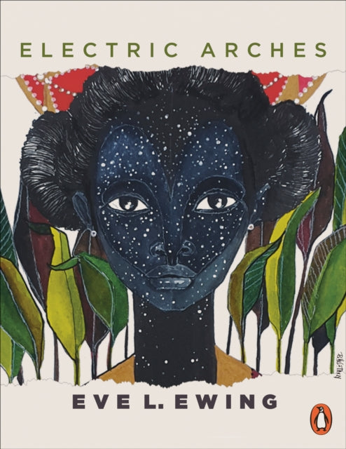 Electric Arches by Eve Ewing