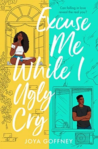 Excuse Me While I Ugly Cry  by Joya Goffney Published:4 May 2021
