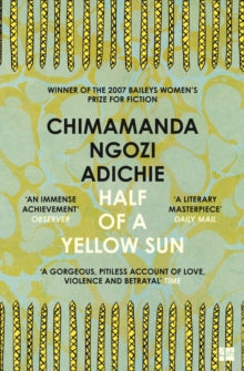 Half of a Yellow Sun by Chimamanda Ngozi Adichie