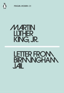 Letter from Birmingham Jail by Martin Luther King Jr.