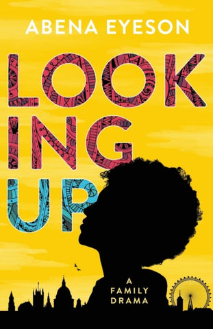 Looking Up by Abena Eyeson