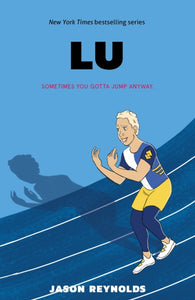 Lu: 4 by Jason Reynolds