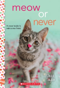 Meow or Never: Wish Novel by Jazz Taylor