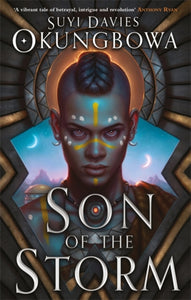 Son of the Storm by Suyi Davies Okungbowa Published:13 May 2021