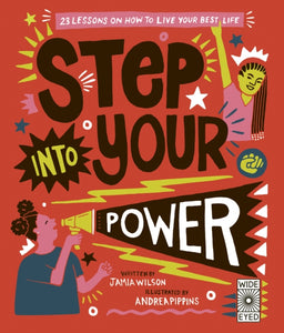 Step Into Your Power : 23 lessons on how to live your best life by Jamia Wilson
