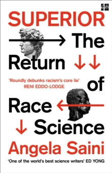 Superior: The Return of Race Science by Angela Saini