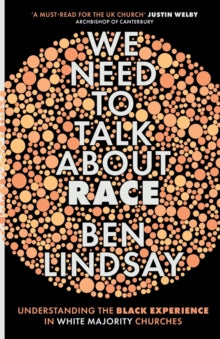 We Need To Talk About Race by Ben Lindsay