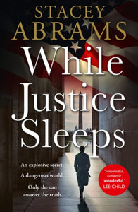 While Justice Sleeps by Stacey Abrams   Published:27 May 2021