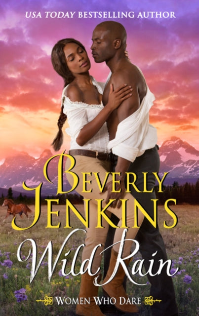 Wild Rain : Women Who Dare by Beverly Jenkins  Published:1 Apr 2021
