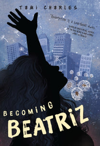 Becoming Beatriz by Tami Charles