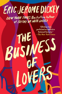 The Business Of Lovers by Eric Jerome Dickey         Publish date 30 Mar 2021