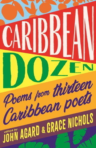 Caribbean Dozen : Poems from Thirteen Caribbean Poets