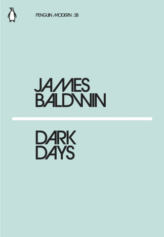 Dark Days by James Baldwin