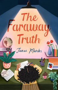 The Faraway Truth by Janae Marks
