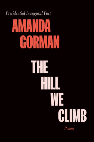 The Hill We Climb by Amanda Gorman                       Published:21 Sep 2021