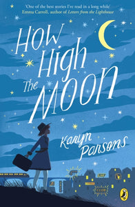 How High The Moon by Karyn Parsons