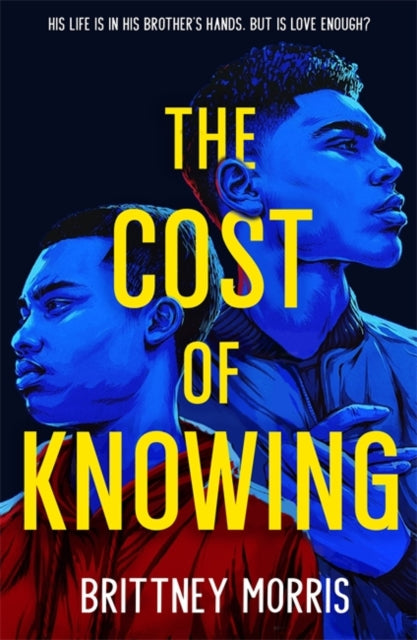 The Cost of Knowing by Brittney Morris