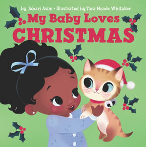 My Baby Loves Christmas by Jabari Asim