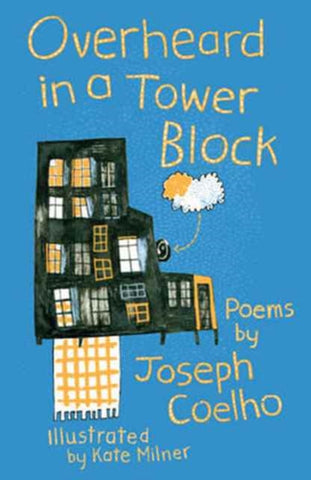Overheard in a Tower Block : Poems by Joseph Coelho