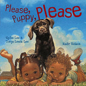 Please, Puppy, Please by Spike Lee and Tonya Lewis Lee