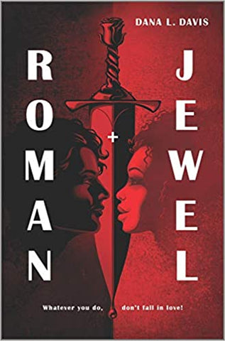 Roman & Jewel by Dana Davis Publish Date 4 Feb 2021