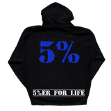 Love It Kill It - 5%ER For Life, Black Hoodie with Blue Lettering - Pro-flexx